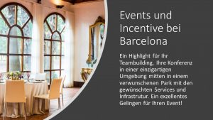 incentive & meetings Barcelona, Eventlocation Konferenzen Teambuilding